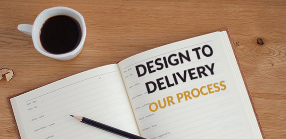 From Design to Delivery